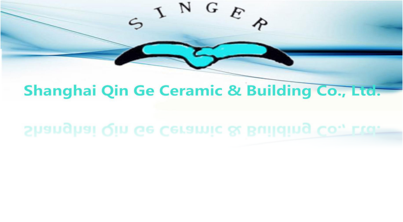SHANGHAI QIN GE CERAMIC & BUILDING CO., LTD.